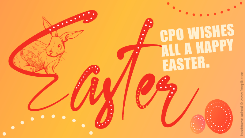 CPO wishes all a Happy Easter